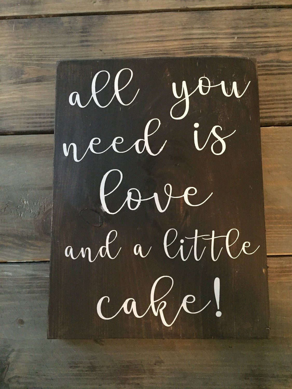 All You Need Is Love Cake Sign Wedding Sign 12x16 Wedding Cake Sign Rustic Wedding Wedding Signs Rustic Pallets Wedding Signs Diy Rustic Wedding Signs Diy