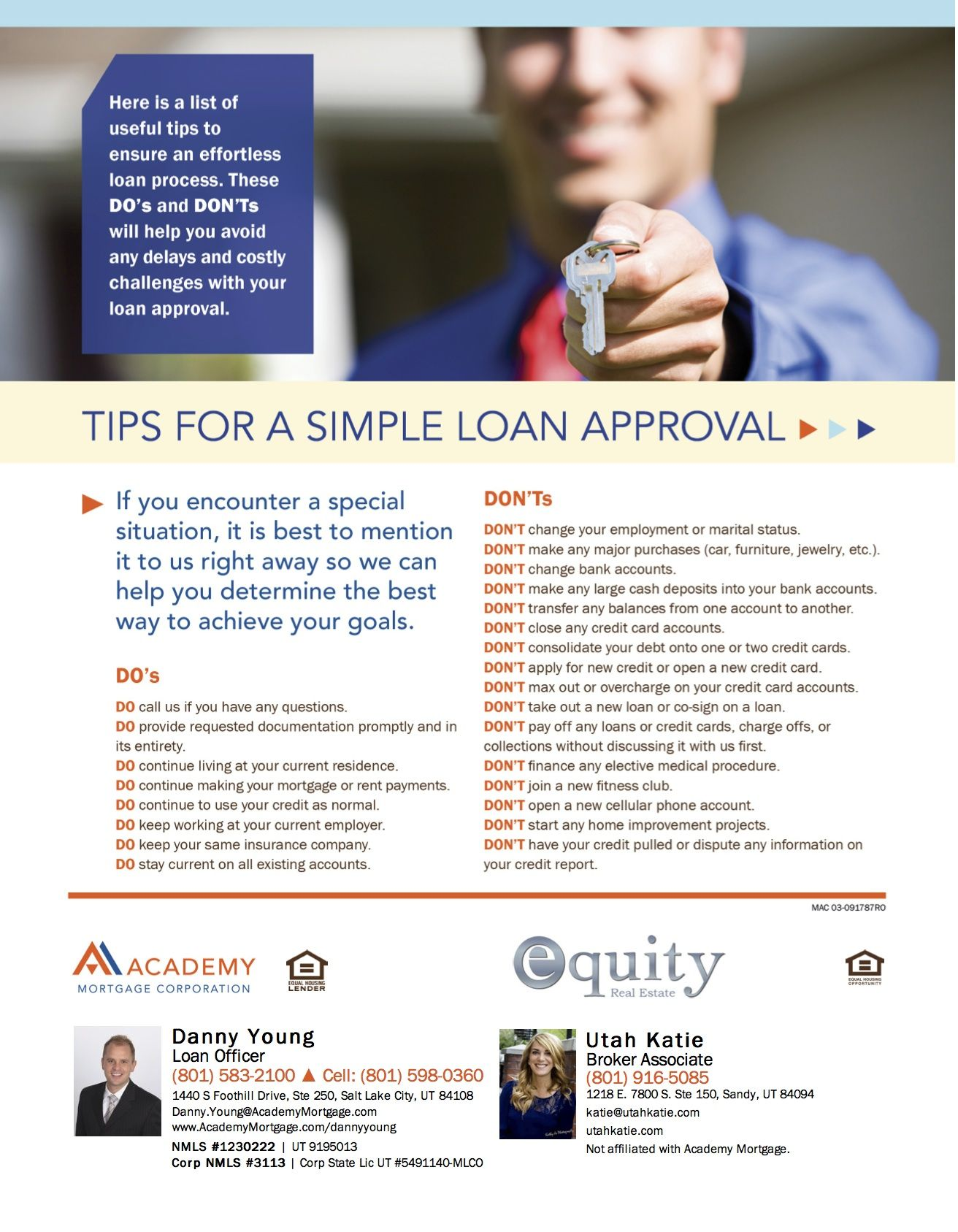 Do S And Don Ts To Help Your Potential Homebuyers Avoid Delays And Costly Challenges With Their Loan Approval Helpful Hints Home Buying Process Challenges