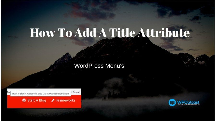 Add Title Attribute To WordPress Menu Bar | WPOutcast ...