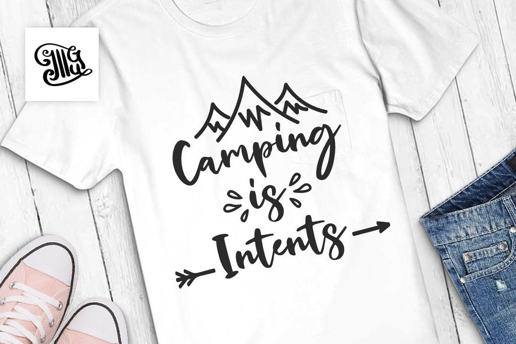 Camping Is Intents Svg Happy Camper Svg Adventure Svg Outdoor Svg Road Trip Svg Vacay Svg Happy Campers Road Trip Create And Craft