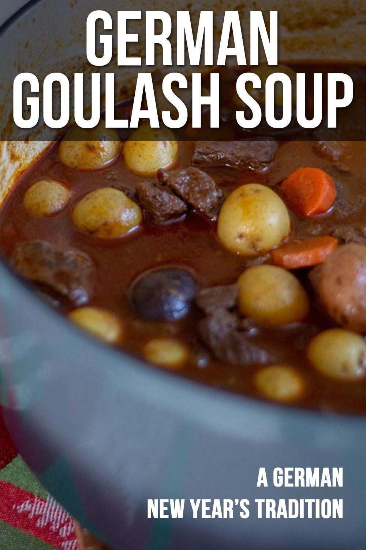 German Goulash Soup newyearsdayrecipes This goulash soup