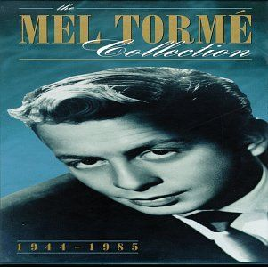"""Mel Torme Collection 1944-1985   Mel Torme Collection 1944-1985 Mel Torme has always resented his famous nickname, """"The Velvet Fog,"""" not because it's inaccurate, but because it only captures one small aspect of his music-making. He does have a velvety baritone that creates a breathy intimacy on certain romantic ballads. But he has done much, much more in a 67-year professional career that began when he was a four-year-old novelty singer for Chicago's Coon-Sanders Nighthawk Band in 19.."""