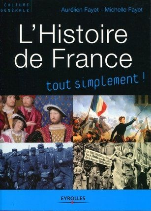 L Histoire De France Tout Simplement 2e Ed Livres
