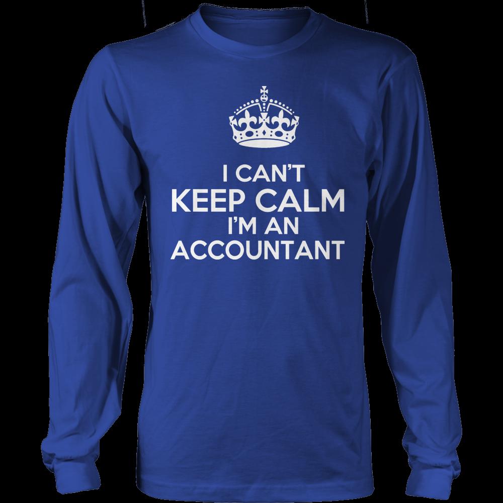 I Cant Keep Calm Im An Accountant Long Sleeve Tee