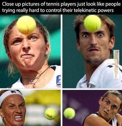 17a642211d269b1a6c51946b9bfb334e funny memes [closeup pictures of tennis players] funny