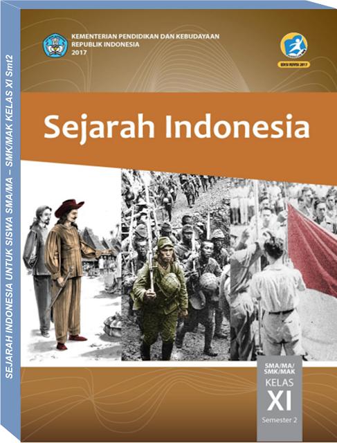 Buku Sejarah Indonesia Untuk Siswa Kelas Xi Bse Kemendikbud Smt2 Buku Sejarah Buku Sejarah