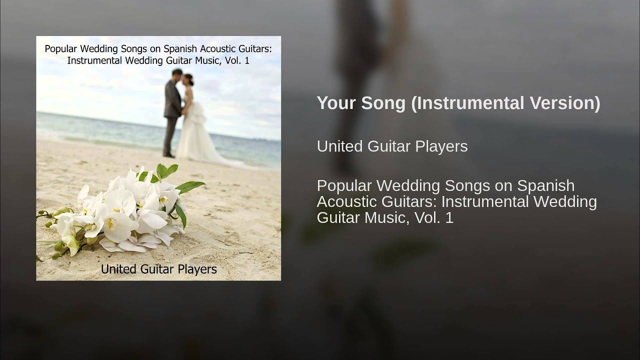 Your Song (Instrumental Version) YouTube (With images