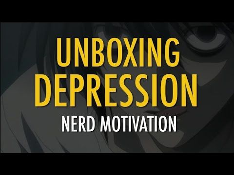Unboxing Depression Help | Nerd Motivation