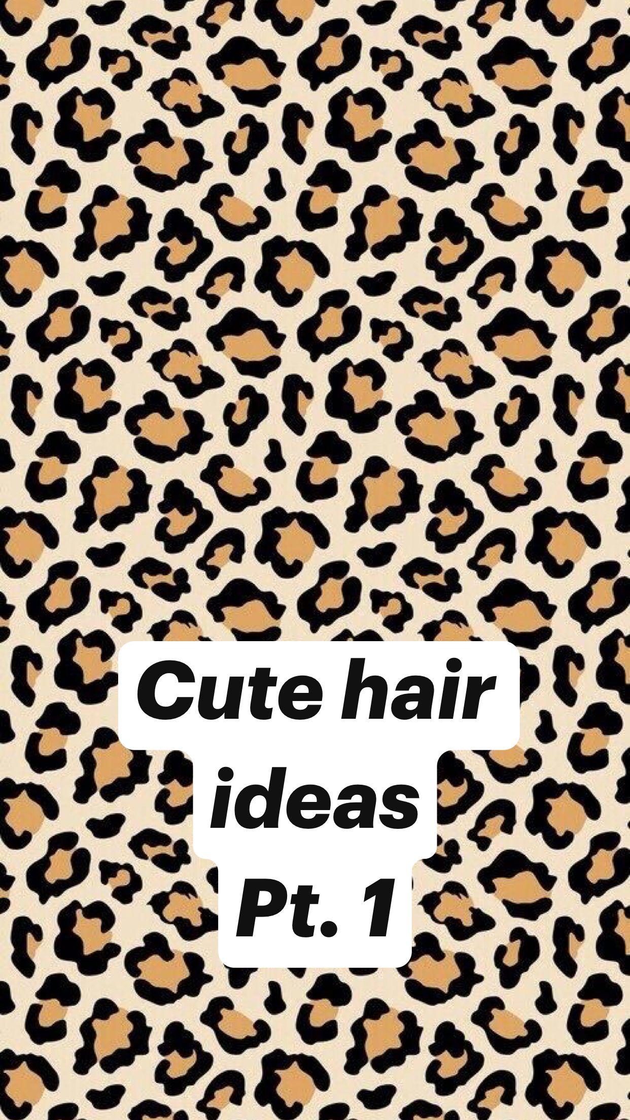 Cute hair ideas Pt. 1