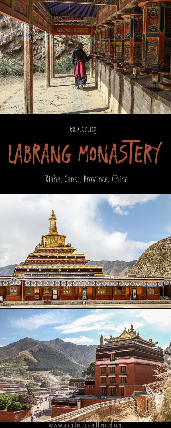Labrang Monastery Xiahe Gansu China -ARCHITECTURE ON THE ROAD