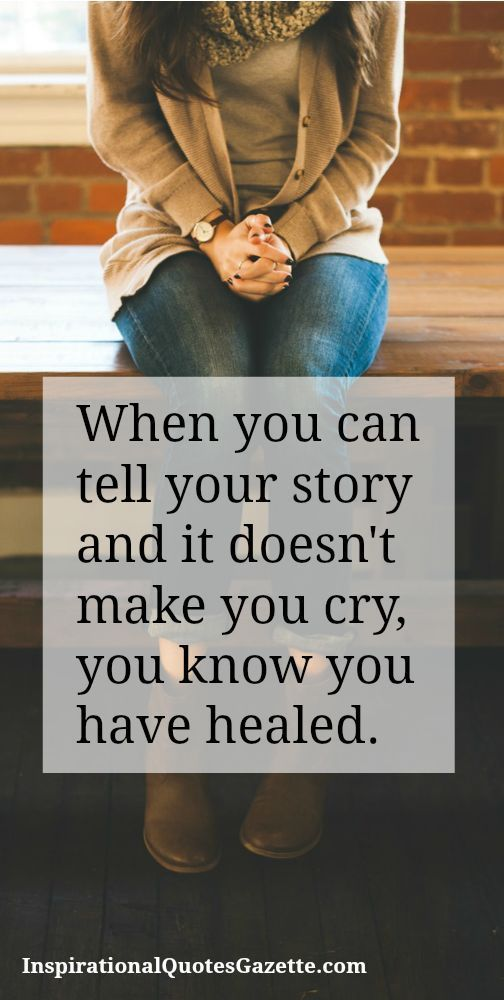 You have healed