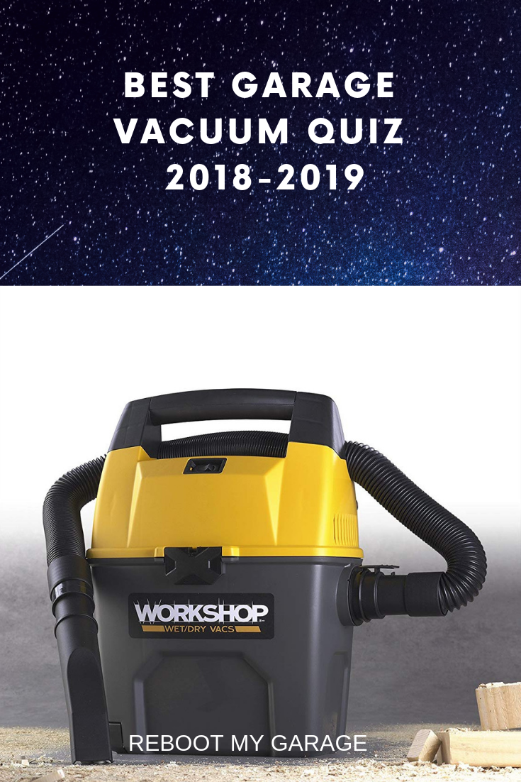 What Is The Absolute Best Garage Vacuum Cleaner In 2020 Contest 1 Of 2 Vacuums Garage Vacuums Vacuum Cleaner