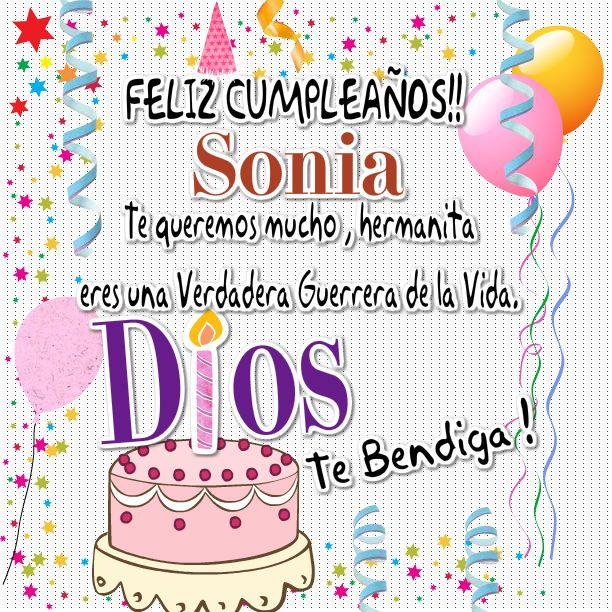 Felicidades Sonia Feliz Cumpleaños Pinterest Happy Frases