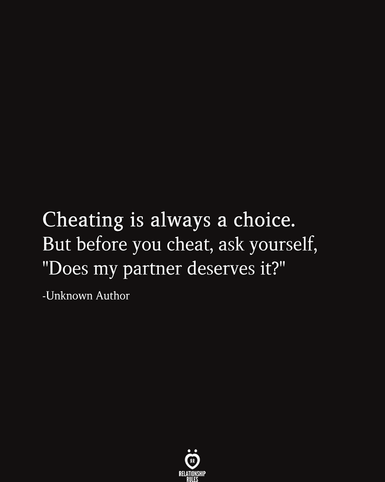 Cheating Is Always A Choice