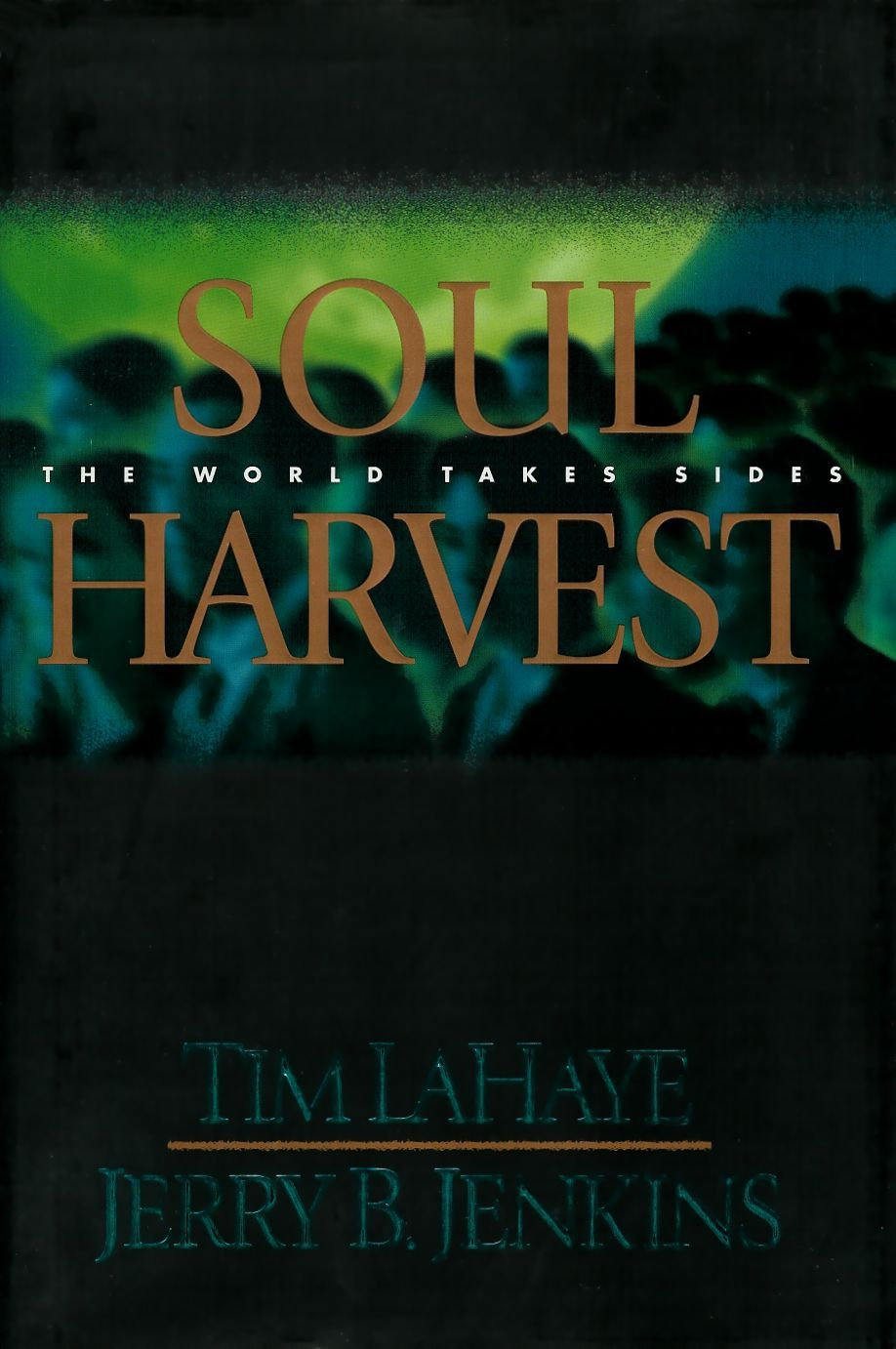 Soul Harvest  Book 4 Of The Left Behind Series