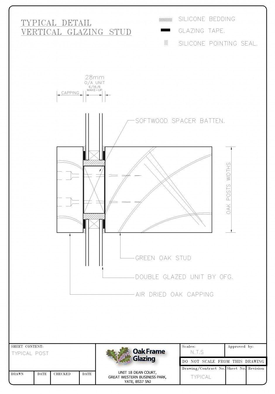 Please find below example standard glazing details used by Oak Frame ...