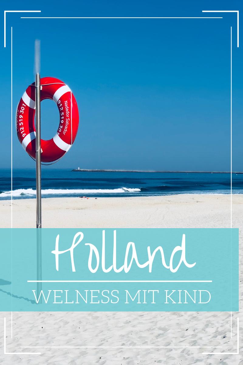 Lohnt Sich Wellness Mit Kind Das Grandhotel Ter Duin In Holland