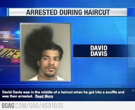 Man arrested during haircut..HAHAHAH!