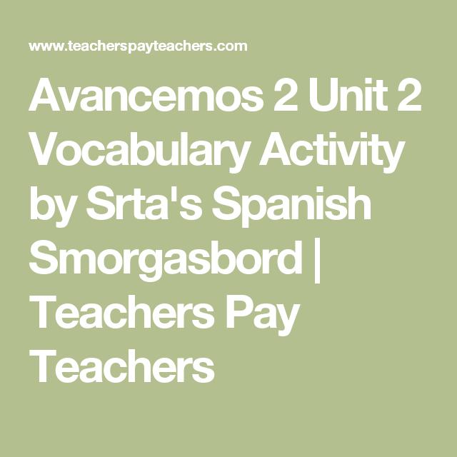 Avancemos 2 Unit 2 Vocabulary Activity Vocabulary Activities