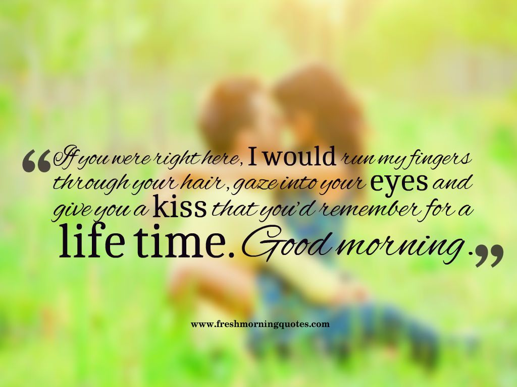 Romantic morning quotes for him