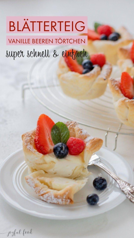 Schnelle Blätterteig Beeren Teilchen - herrlich knusprig | Joyful Food