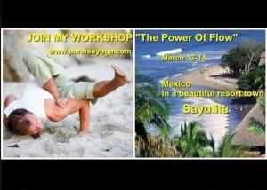 The Power of flow Workshop at Sayulita