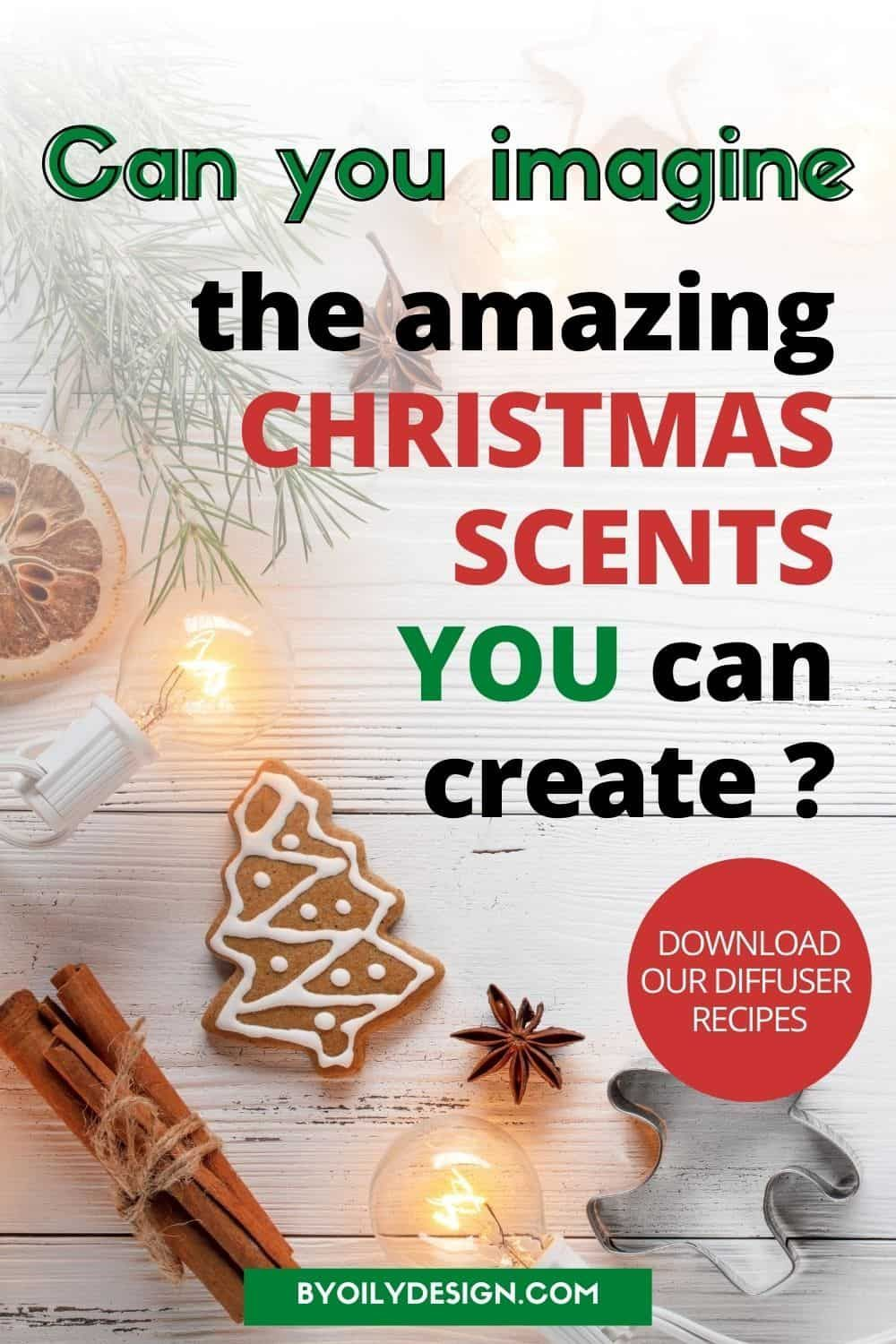Get in the Christmas Spirit with 11 diffuser recipes in