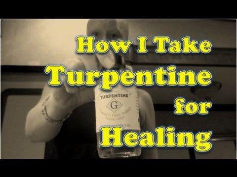 How I Take Turpentine (100% Pure Gum Spirits) for Healing