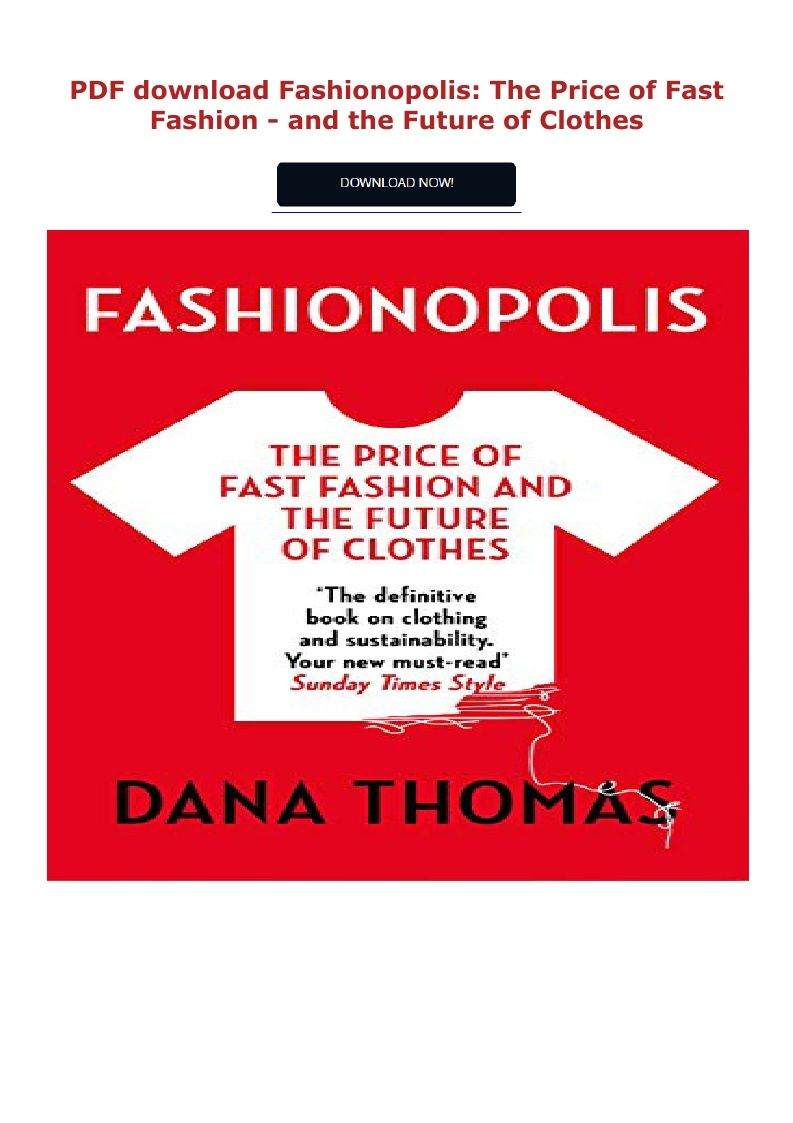 Pdf Download Fashionopolis The Price Of Fast Fashion And The