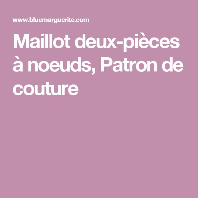 Maillot deux-pièces à noeuds, Patron de couture