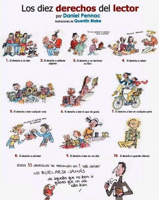 Los derechos del lector por Daniel Pennac - Campaña para incentivar la lectura - (dedicado a los que critican las lecturas ajenas) : Blog de LadyMarian