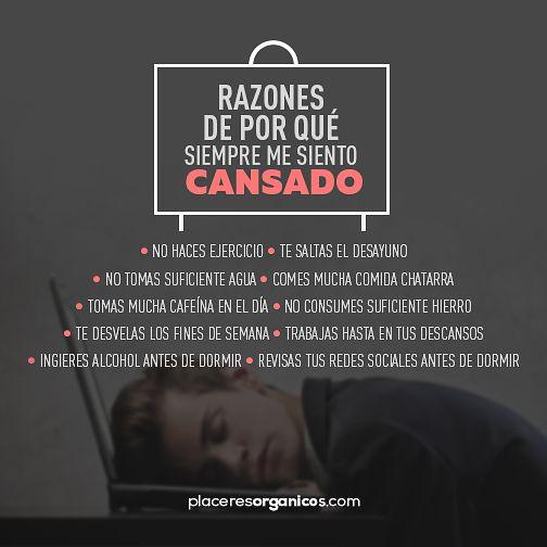 Tal vez puede ser que estés haciendo varias cosas que te ocasionen cansancio!! #Salud #Bienestar #PlaceresOrgánicos