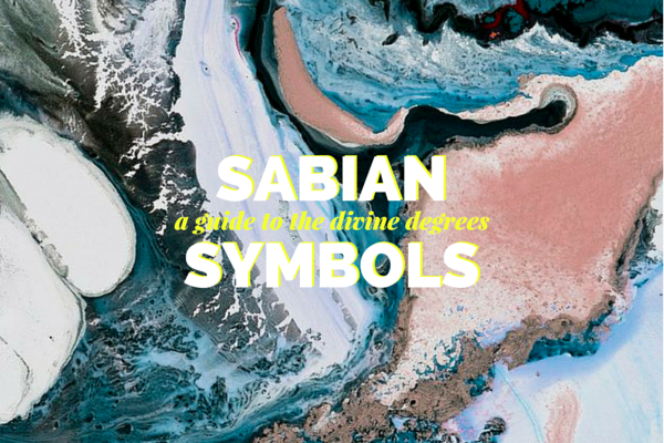 An Easy Guide That Explains How And When To Use Sabian Symbols