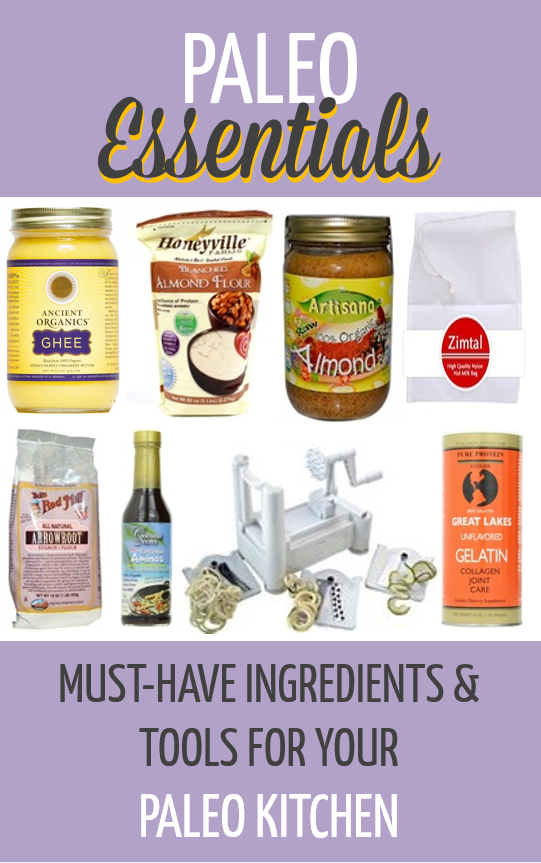 Paleo Essentials - Must Have Ingredients and Tools for a Paleo Kitchen - www.PaleoCupboard.com