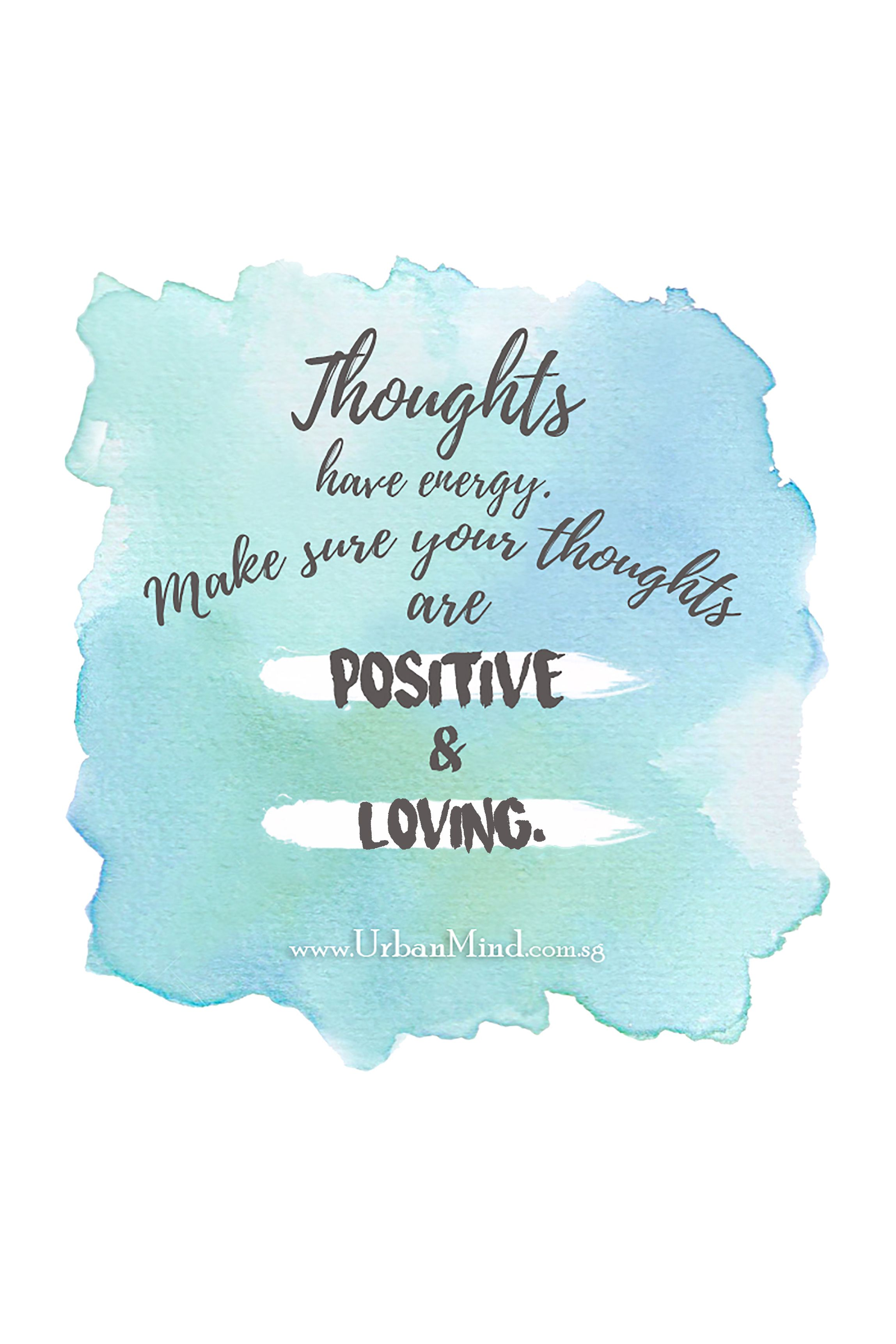 Maintain a positive thoughts today! @urbanmindsg #positiveenerg