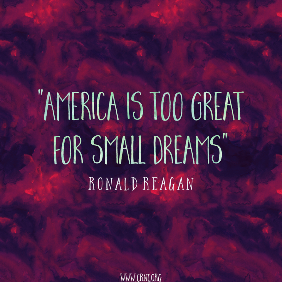 The American Dream Means Not Being Afraid To Dream Big Thank You