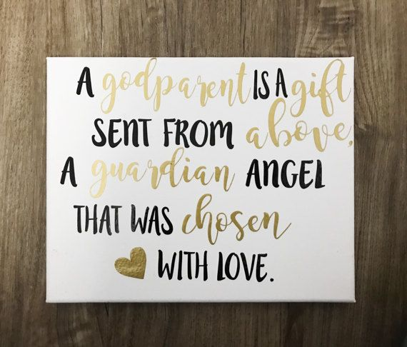 A Godparent Is Gift Sent From Above Guardian Angel That