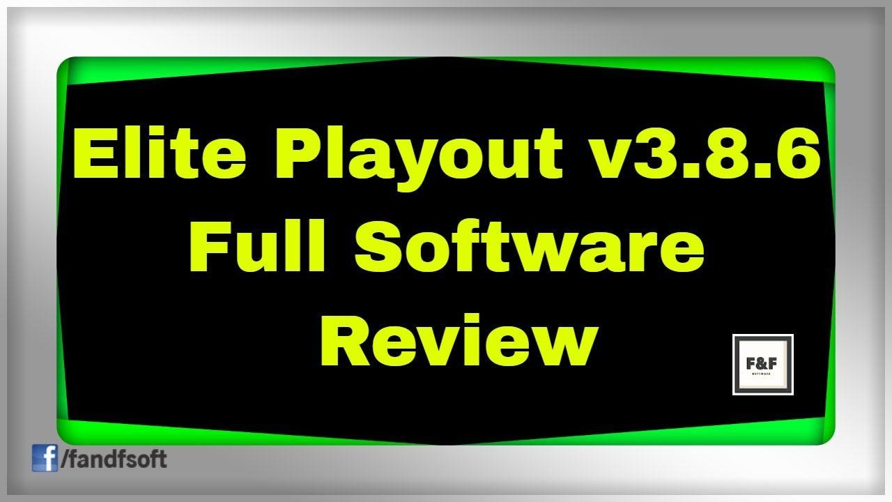 Elite Playout v3.8.6 Full Software Review F&F Software