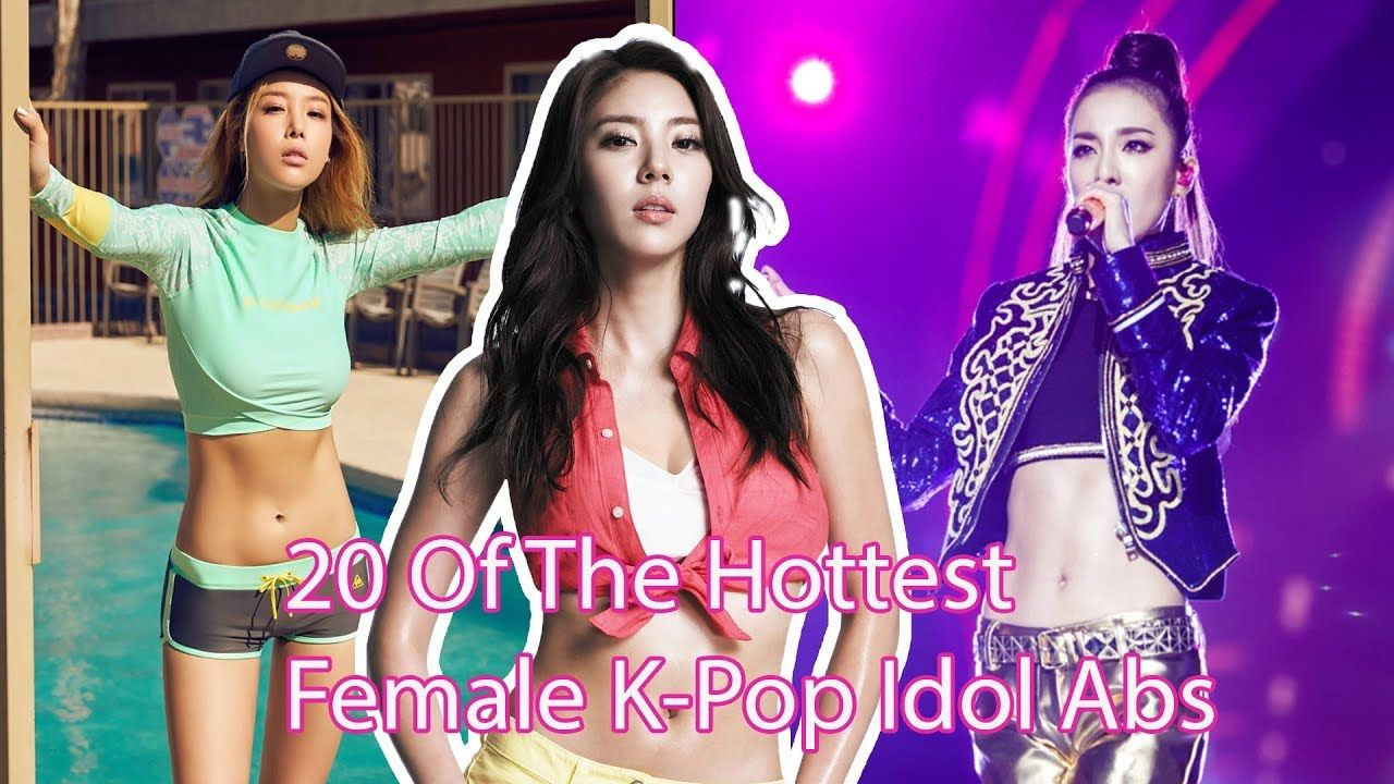 Top 20 Of The Hottest Female K Pop Idol Abs 2018 Pop Idol Kpop Hyuna Body