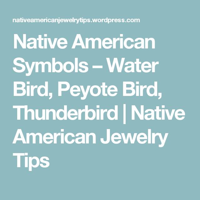 Native American Symbols Water Bird Peyote Bird Thunderbird