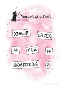 EBOOK SCRAPBOOKING GRATUIT !!! 22 pages de conseils pour progresser et réussir à faire de jolies pages de scrap, inclus 4 sketchs inédits et des cercles chromatiques – Miaoups Créations