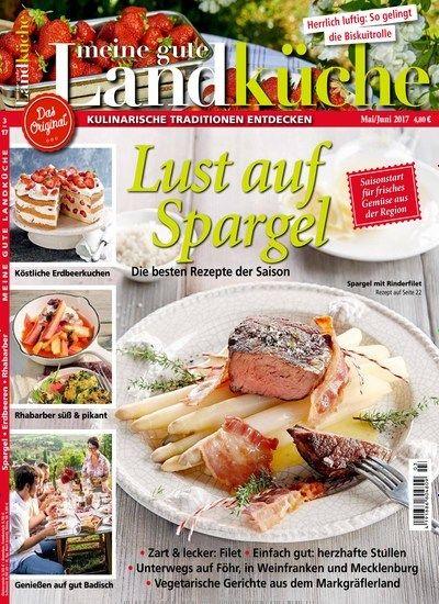 Einfach Selbst Gemacht Zeitschrift lust auf spargel jetzt in meine gute landküche rezepte lecker