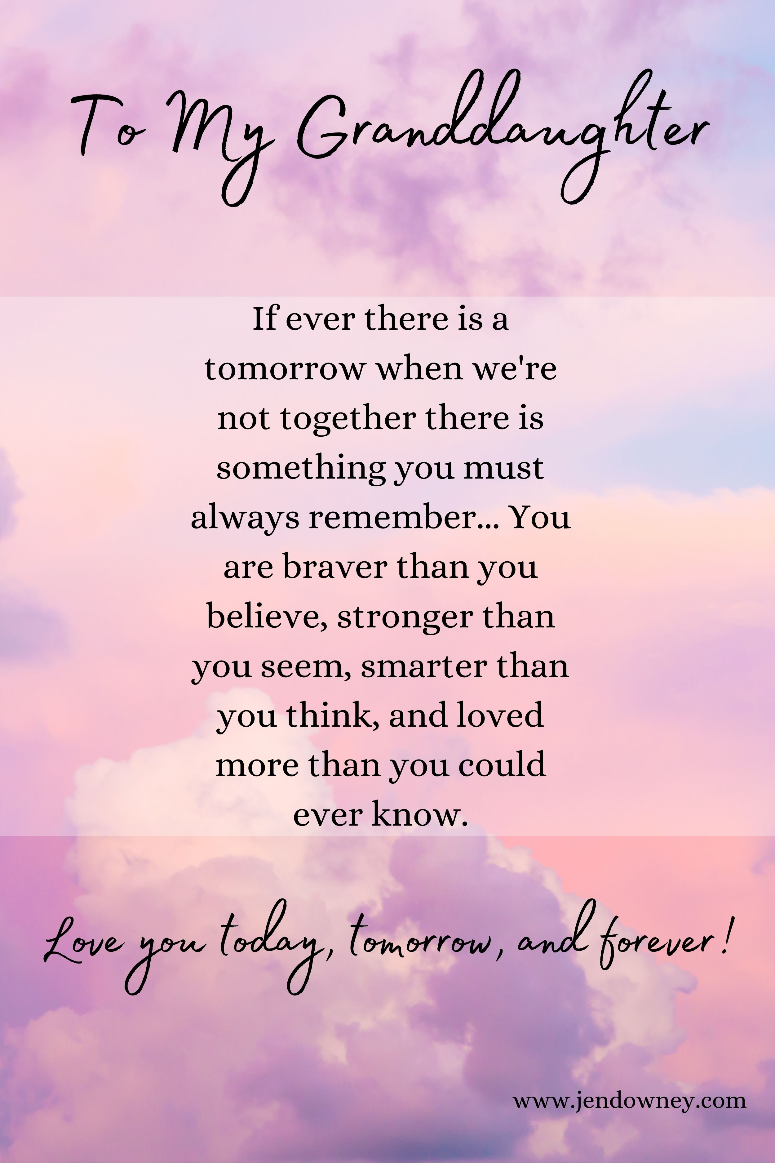 Love You Forever And Always Granddaughter In 2021 Quotes About Grandchildren Grandaughter Quotes Granddaughter Quotes What should i write in my granddaughter