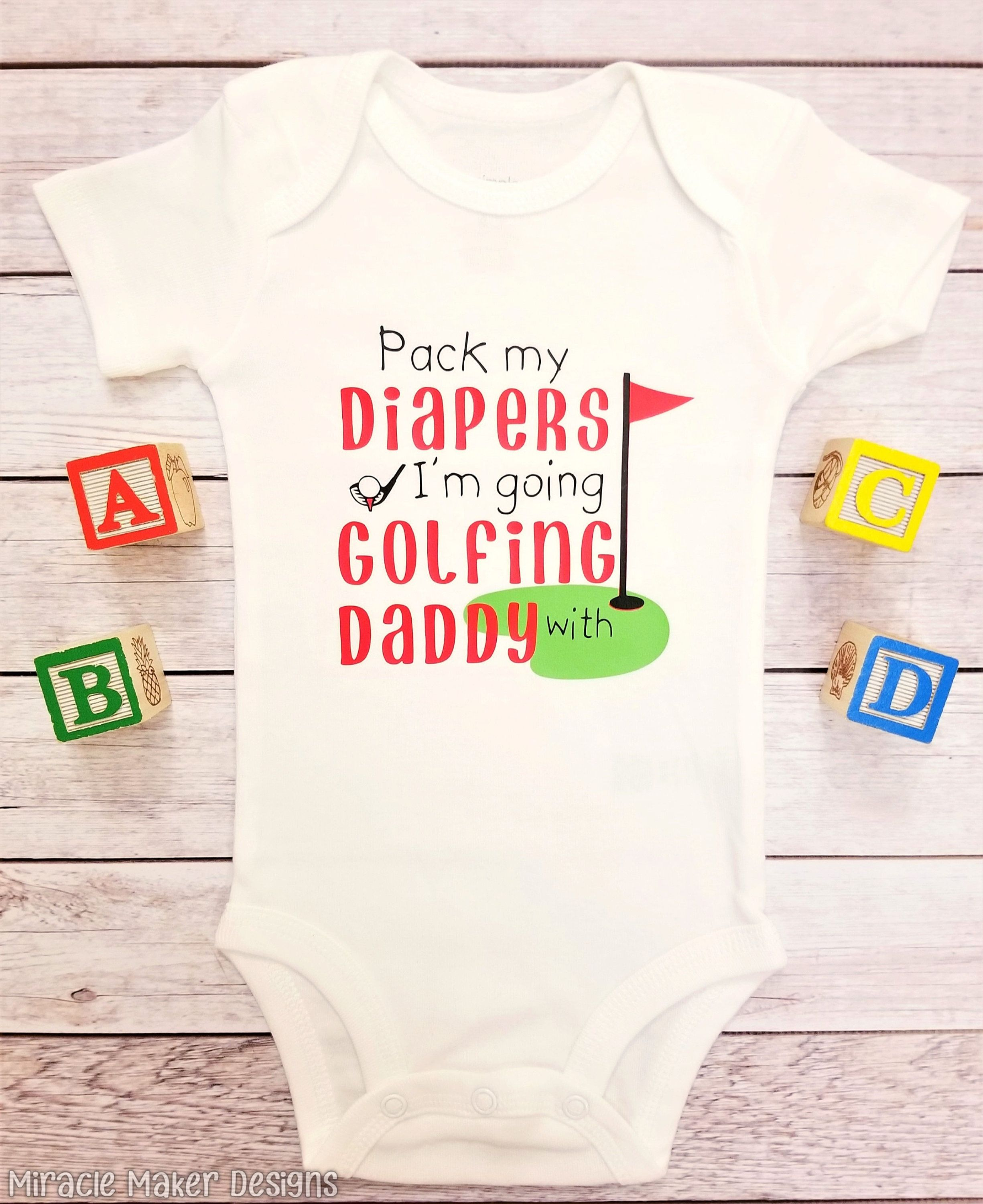 e89b26110 Pack My Diapers I'm Going Golfing With Daddy Bodysuit, Golf Baby Outfit,  Golf Baby Clothes, Golf Dad, Daddy and Me, Coming Home Outfit, ...