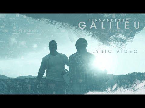 Galileu Lyric Video Fernandinho Lancamento 2015 Youtube