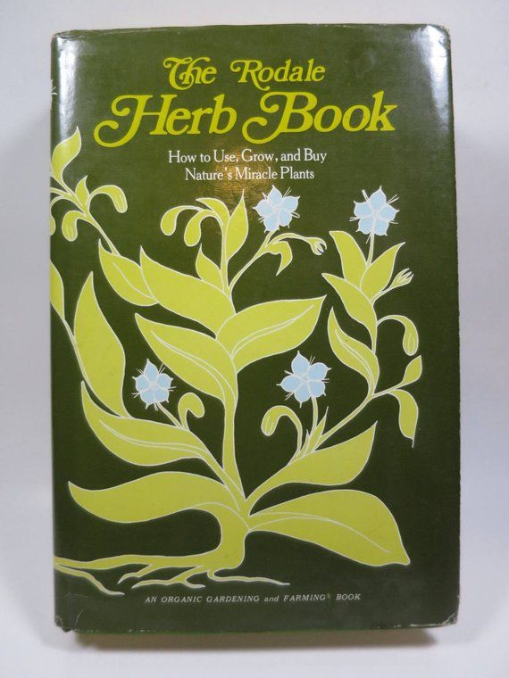Rodale S Herb Book How To Grow Use Buy Nature S Miracle Plants Hard Cover W Dj 1976 Emmaus Press Vintage Gardeners Reference Herbs Miracle Grow Books