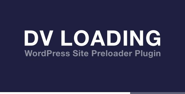 DV Loading - WordPress Site Preloader Plugin | wordpress