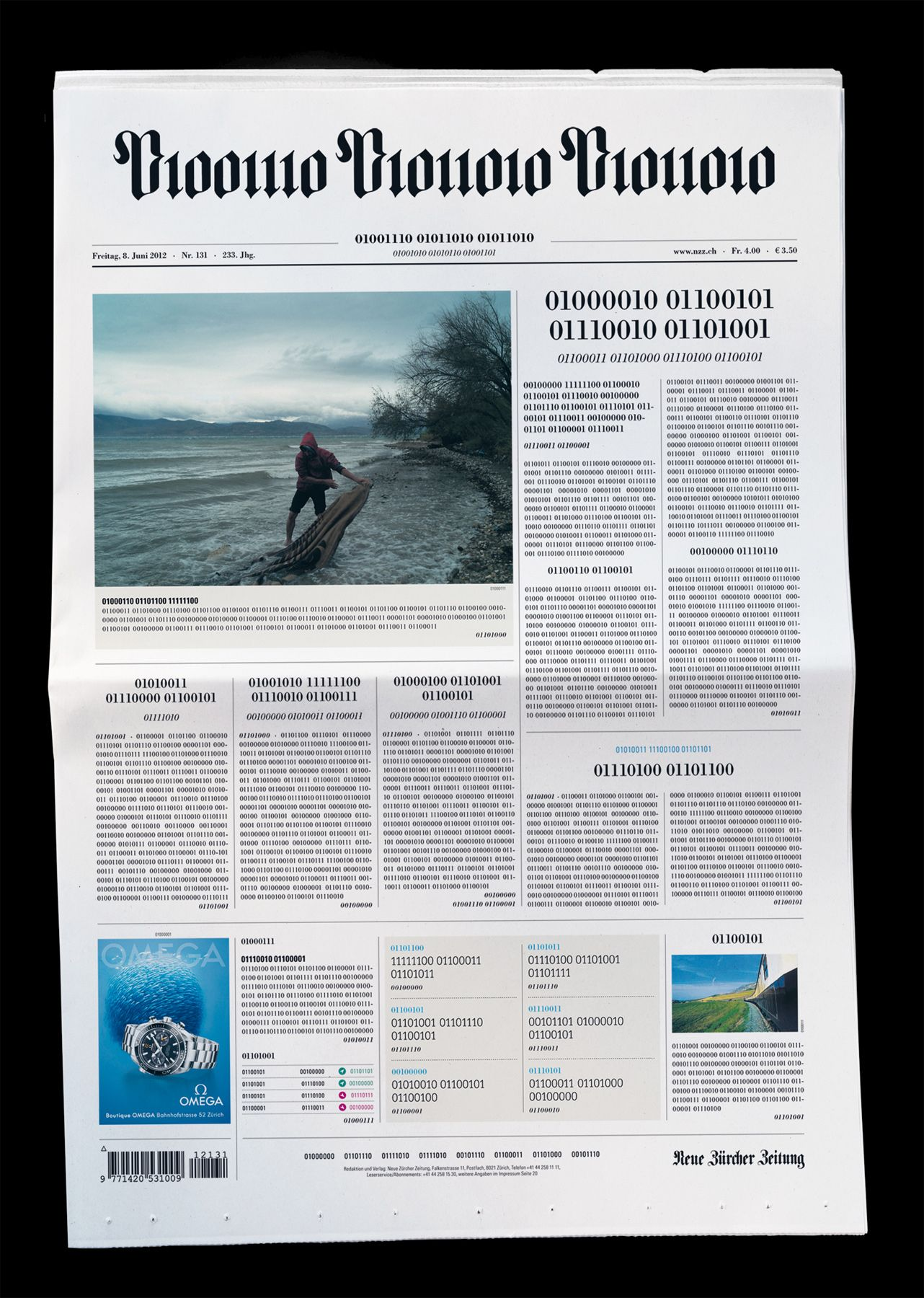 NZZ & Jung von Matt / Limmat, Zurich  Front page in binary code. NZZ chose to surprise its readers on the newspaper's very own front page entirely written in binary code.