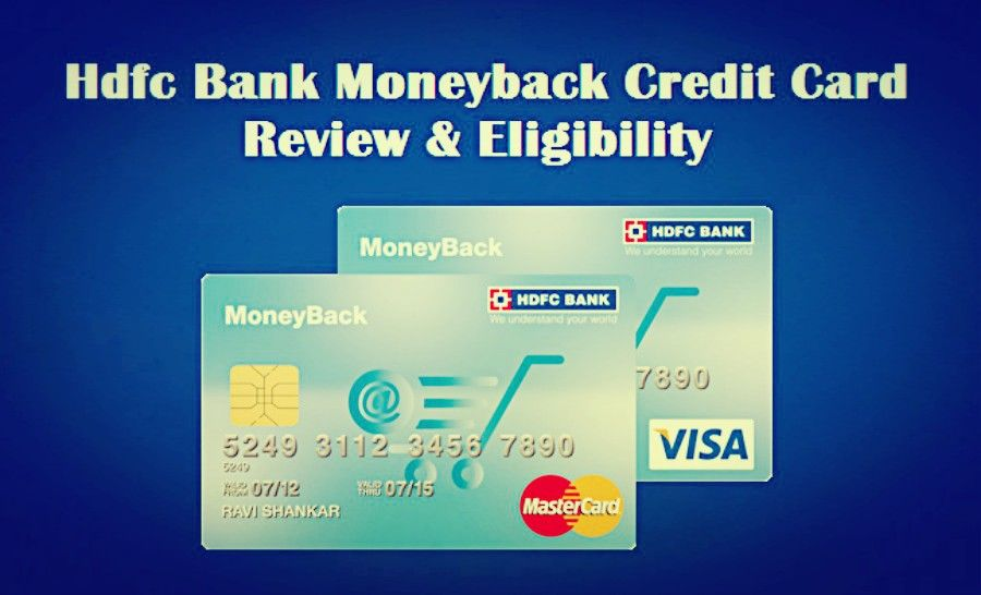 Hdfc Bank Moneyback Credit Card Review Eligibility Credit Card