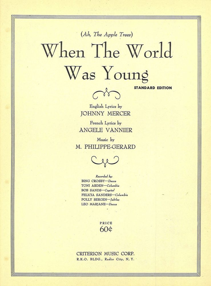 WHEN THE WORLD WAS YOUNG - ORIG. MUSIKNOTE